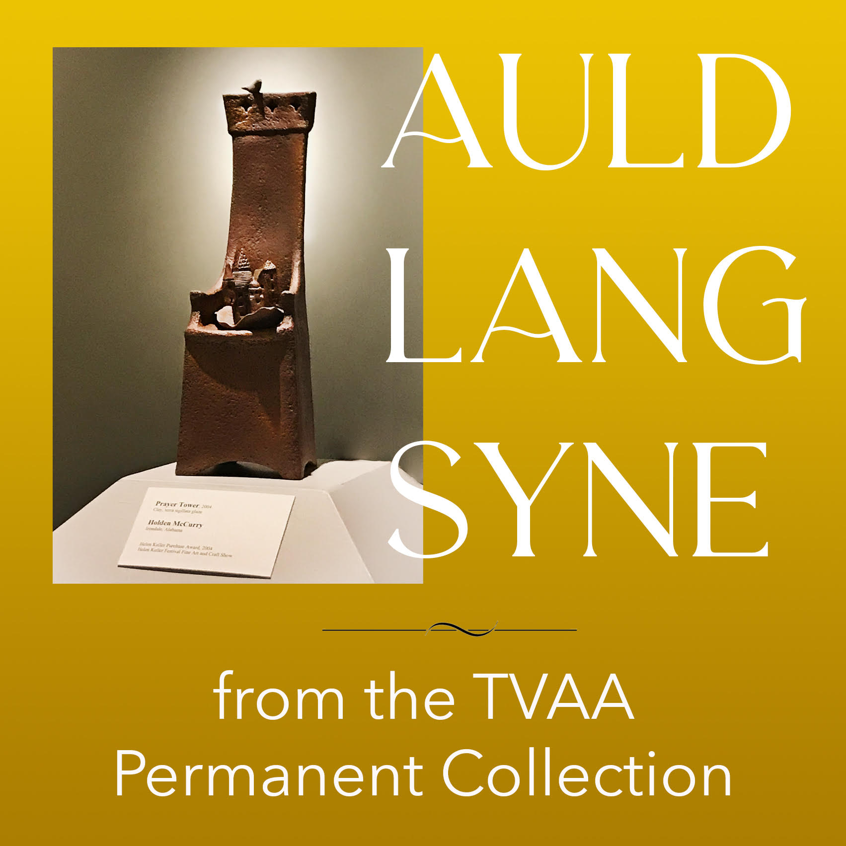 Auld Lang Syne Exhibition