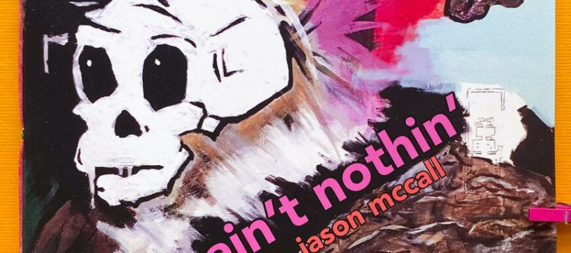 A Man Ain't Nothing by Jason McCall