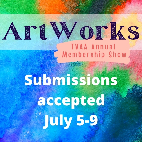 ArtWorks 2021 Submissions July 5-9